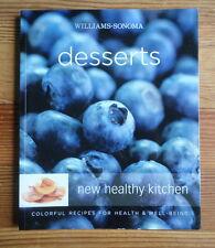 Desserts Cookbook Williams Sonoma New Healthy Kitchen Colorful Recipes Paperback