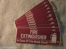 """LOT OF-10 """"FIRE EXTINGUISHER-BREAK GLASS"""" SELF-ADHESIVE VINYL SIGNS 2"""" X 6"""" NEW"""