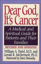 Dear God, It's Cancer by Gerald R. McDermott and William A. Fintel (1997, Paperb
