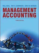 Management Accounting by Eric W. Noreen, Ray H. Garrison, Will Seal (Paperback,