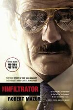 The Infiltrator: The True Story of One Man Against the Biggest Drug Cartel in Hi