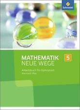 Mathematik Neue Wege SI / Mathematik Neue Wege SI - Ausgabe 2016 für Rheinland-?