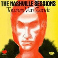 Townes Van Zandt - The Nashville Sessions [CD]