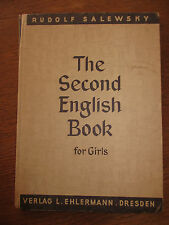 The Second English Book for girls Salewsky Lehrbuch antik 1940 Unterrichtswerk