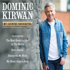 Dominic Kirwan My Country Favourites (Irish Country Music CD 2017) Available Now