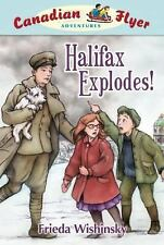 Canadian Flyer Adventures #17: Halifax Explodes!