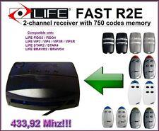 LIFE R2E 2 channel récepteur (rolling code, la fréquence 433,92 mhz)