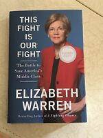 SENATOR ELIZABETH WARREN SIGNED AUTOGRAPHED THIS IS OUR FIGHT BOOK! RARE! 2020!