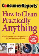 How to Clean Practically Anything: Consumer Reports (2006)