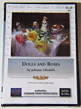 Johnnie Liliedahl: Dolls & Roses - Art Instruction DVD