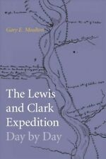 The Lewis and Clark Expedition Day by Day, Moulton, Gary E., Good Book