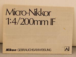 Nikon Micro-Nikkor ED 200mm F-4 D IF  Gebrauchsanweisung Very good condition