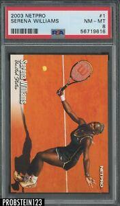 2003 Netpro Tennis #1 Serena Williams RC Rookie PSA 8 NM-MT