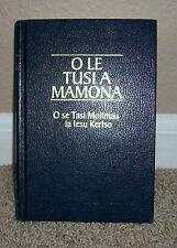 1999 O LE TUSI A MAMONA Samoan Book of Mormon Hardback