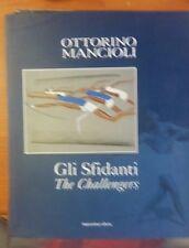 LIBRO GLI SFIDANTI OTTORINO MANCIOLI GLI SFIDANTI CASA ITALIA SYDNEY 2000