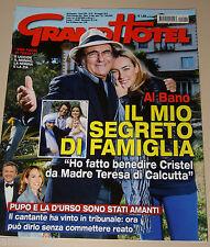 GRAND HOTEL 2014/22=CRISTEL AL BANO CARRISI=MASSIMILIANO OSSINI=COSIMA COPPOLA=