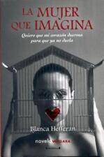 La mujer que imagina (Novela Vergara) (Spanish Edition)-ExLibrary