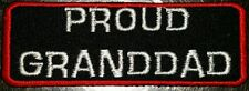Proud Granddad motorcycle biker embroidered vest patch iron on