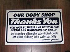 Auto Repair Shop Sign: Our Body Shop Thanks You