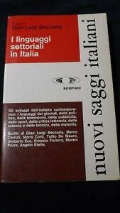 G.L. Beccaria: I linguaggi settoriali in Italia Bompiani 1978