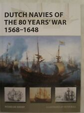 Osprey New Vanguard 263 : Dutch Navies of the 80 Years' War 1568-1648
