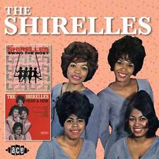 The Shirelles - Swing The Most / Hear And Now (CDCHD 1239)