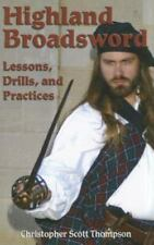 HIGHLAND BROADSWORD Lessons Drills Practices Western Scottish Martial Arts Sword
