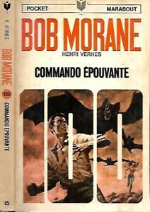 BOB MORANE 100--COMMANDO EPOUVANTE--HENRI VERNES-Edition Originale MARABOUT