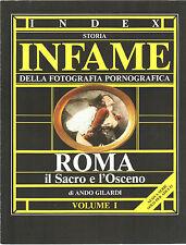 INDEX STORIA INFAME DELLA FOTOGRAFIA PORNOGRAFICA Vol. 1 1986 - ROMA 1839-1870