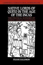 Native Lords of Quito in the Age of the Incas: The Political Economy of North An