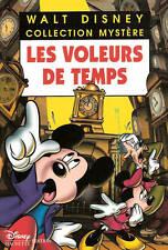 Livre Les Voleurs de Temps - Walt  Disney Collection Mystère
