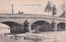 LURE 13 le pont sur l'ognon éd reuchet timbrée 1909