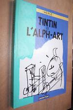 Hergé Tintin et l'Alph-Art première édition 1986 en très bel état
