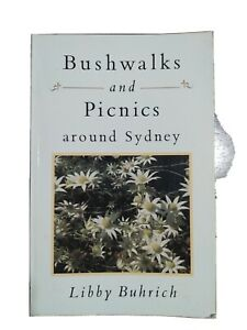 Bushwalks and Picnics around Sydney by Libby Buhrich (Paperback)