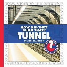 How Did They Build That? Tunnel (Community Connections)-ExLibrary