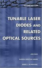 Tunable Laser Diodes and Related Optical Sources by Markus-Christian Amann,...