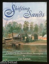 Shifting Sands History of the Mersey River Devonport Tasmania Coal Timber Gardam