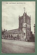 1928 PC SHAFTESBURY OLD CHURCH (ST. PETER'S) - DORSET