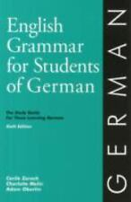 English Grammar for Students of German: The Study Guide for Those Learning Germa