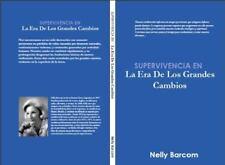 Supervivencia en la Era de Los Grandes Cambios (2012, Paperback)
