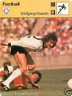 FICHE CARD: Wolfgang Overath GERMANY ALLEMAGNE DEUTSCHLAND FOOTBALL 70s