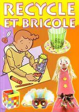 Recycle et Bricole * travaux manuels * Ed Caramel * emballage activités enfant