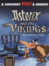 Asterix and the Vikings : The Book of the Film by René Goscinny (2007,...