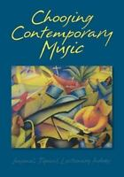 Choosing Contemporary Music (Leading Congregational Song), Glover, Rob,Glover, R