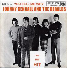 """JOHNNY KENDALL & HERALDS Girl vinyl 7"""" NEW Dutch beat garage fuzz Beau Brummels"""