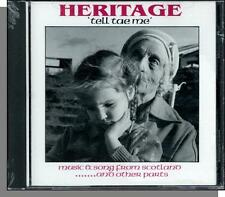 Heritage - Tell Tae Me: Music & Song From Scotland and Other Parts - New CD!
