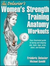 NEW Delavier's Women's Strength Training Anatomy Workouts by Frederic Delavier