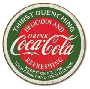 Coca Cola Thirst Quenching Round Metal Sign  300mm diameter  (de)