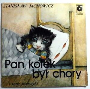 STANISLAW JACHOWICZ : 45 RPM 'Pan Kotek byl chory I Inne Wierszyki' (Polish)