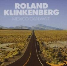 "ROLAND KLINKENBERG ""Mexico Can Wait"" (CD) 2007 Nuovo"